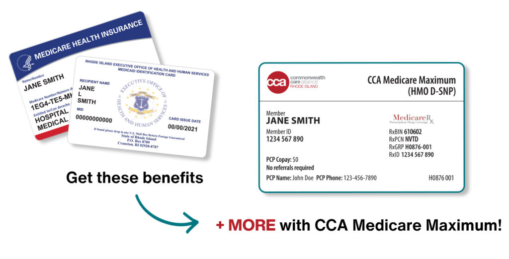 """Medicare and RI Medicaid membership cards alongside CCA membership card with text """"Get these benefits + MORE with CCA Medicare Maximum!"""""""